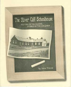 The Silver Cliff Schoolhouse